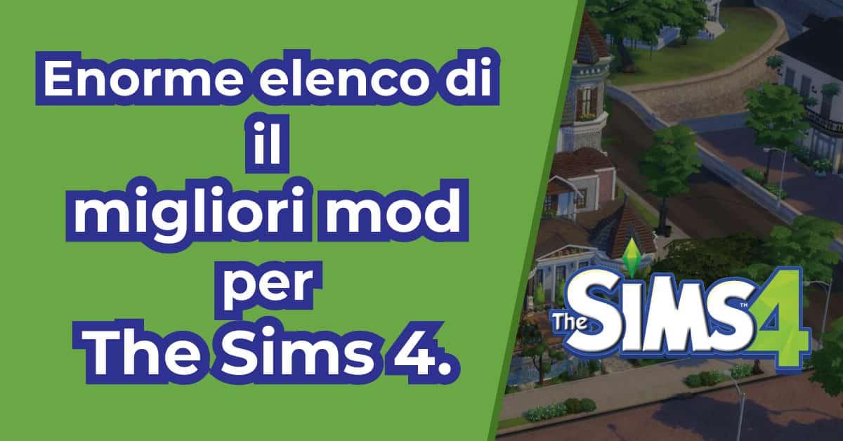 Migliori Mod Per The Sims 4